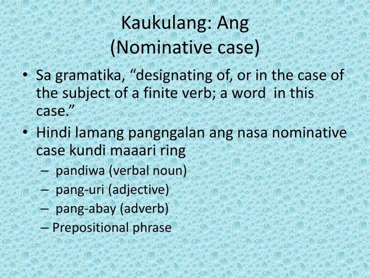 Kaukulang ang nominative case