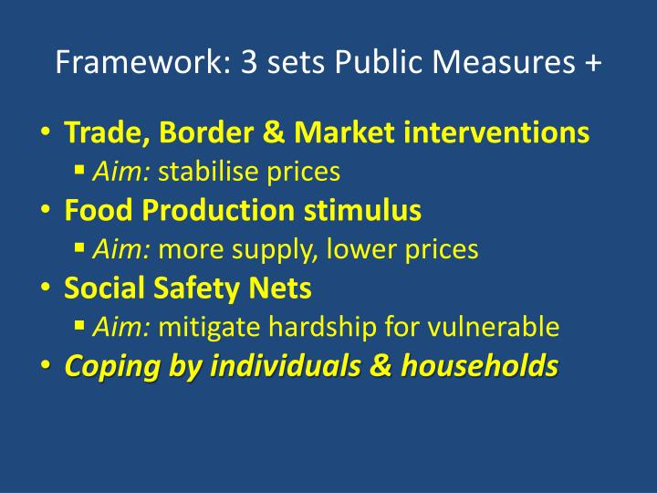 Framework: 3 sets Public Measures +
