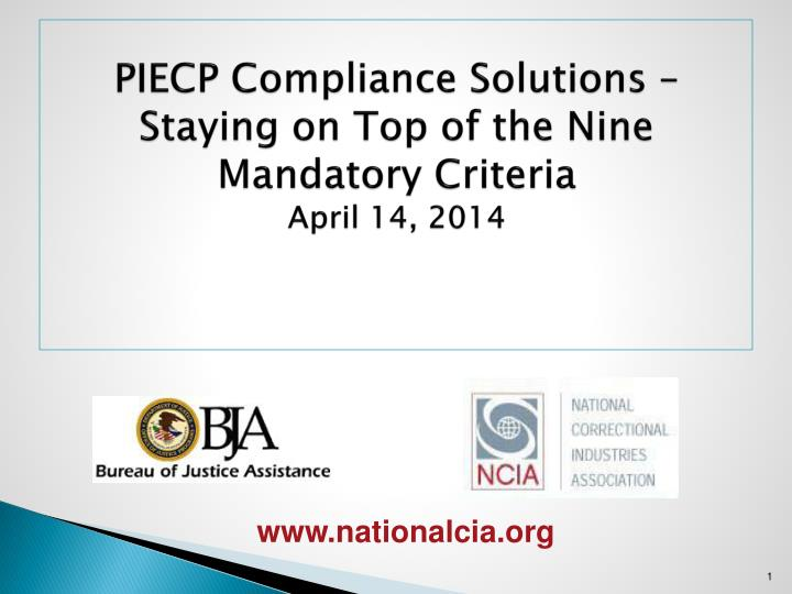 piecp compliance solutions staying on top of the nine mandatory criteria april 14 2014 n.