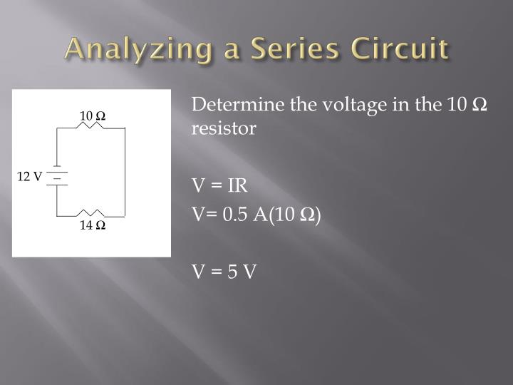 Analyzing a Series Circuit