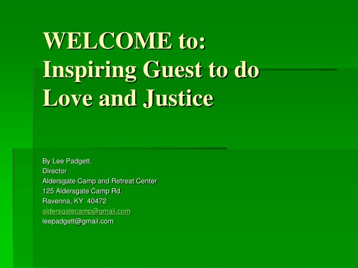 welcome to inspiring guest to do love and justice n.