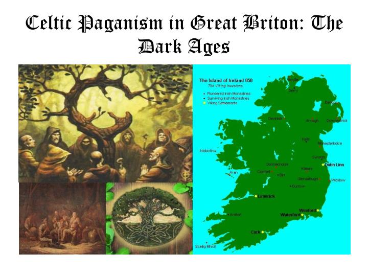 celtic paganism in great briton the dark ages n.