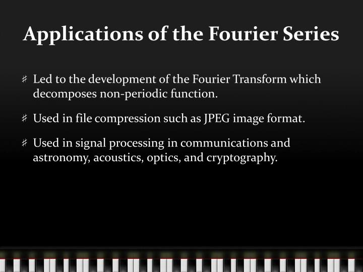 Applications of the Fourier Series