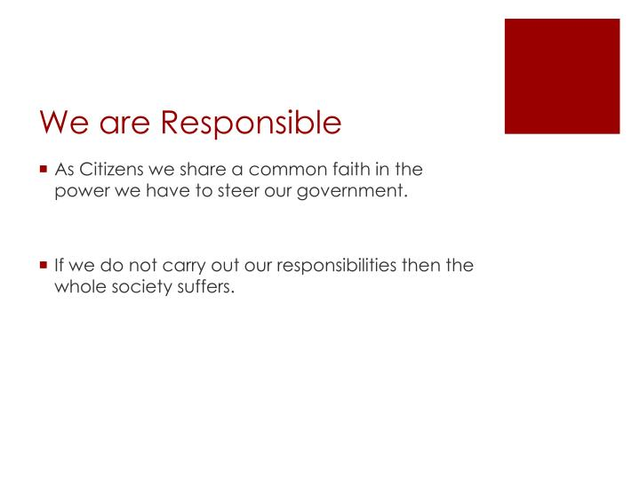 We are Responsible