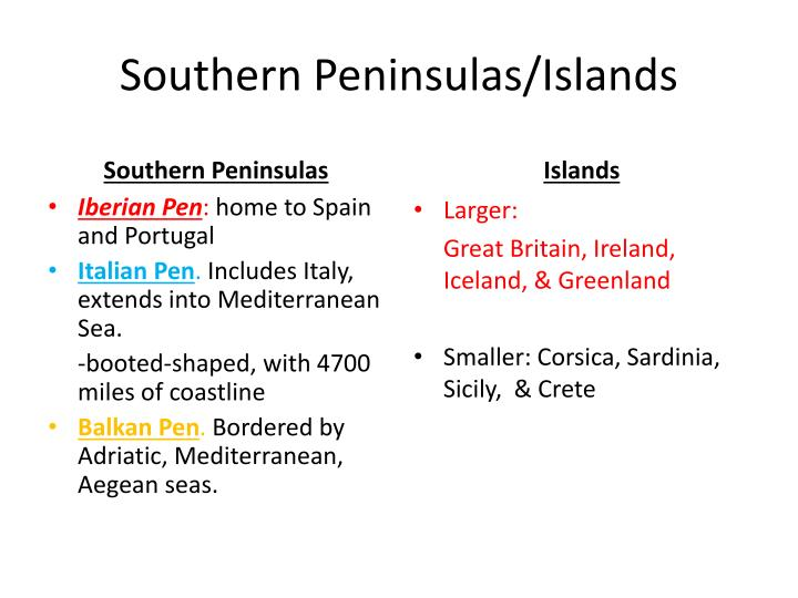 Southern Peninsulas/Islands
