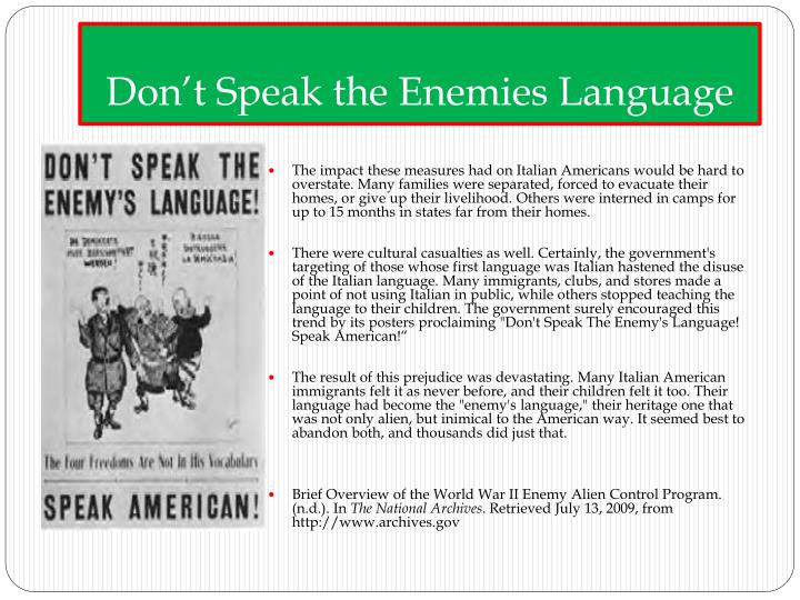 Don't Speak the Enemies Language