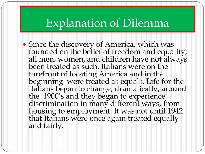 Explanation of dilemma