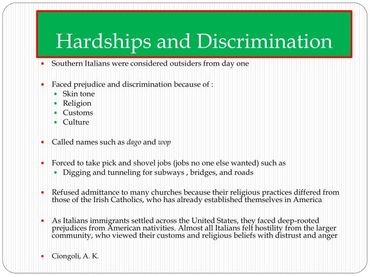 Hardships and Discrimination