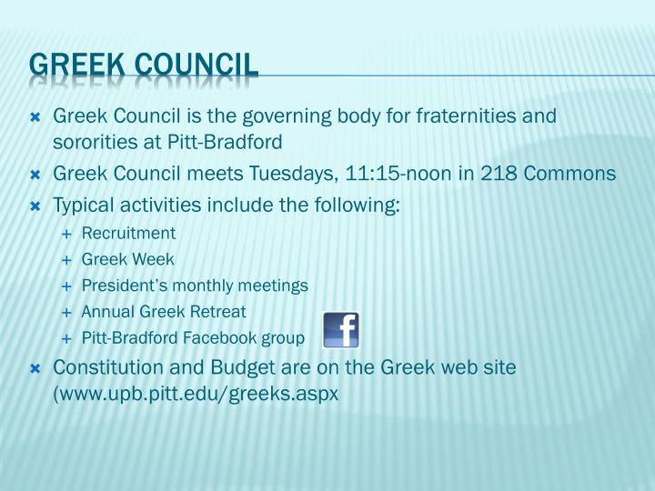Greek Council is the governing body for fraternities and sororities at Pitt-Bradford