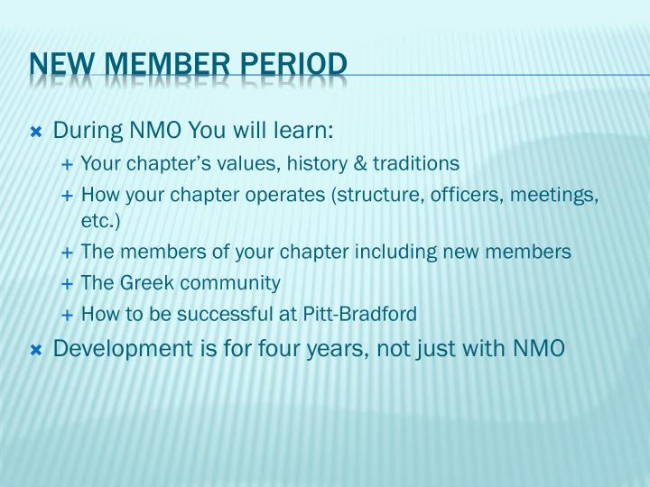 During NMO You will learn: