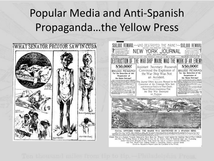 Popular Media and Anti-Spanish Propaganda…the Yellow Press