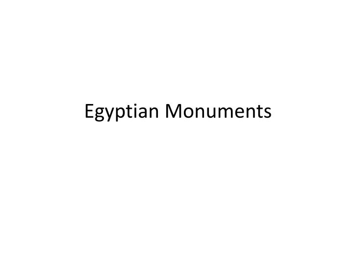 Egyptian Monuments