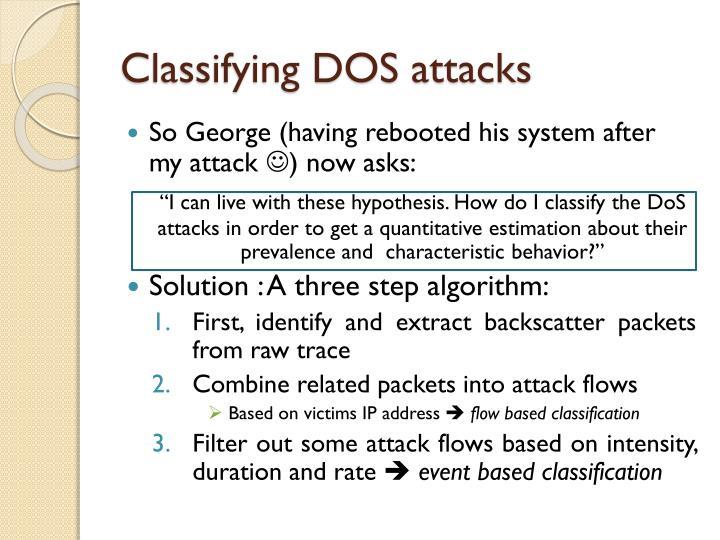 Classifying DOS attacks