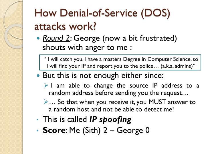 How Denial-of-Service (DOS) attacks work?