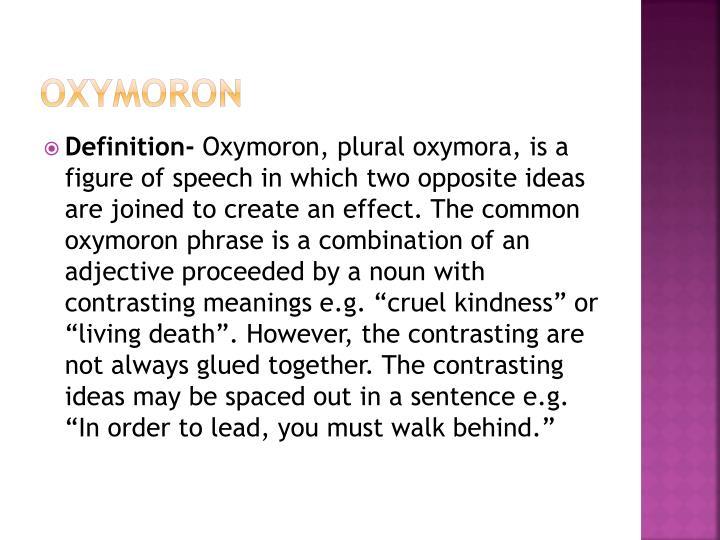 Ppt Oxymoron Powerpoint Presentation Id1951521