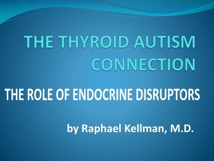 the thyroid autism connection n.