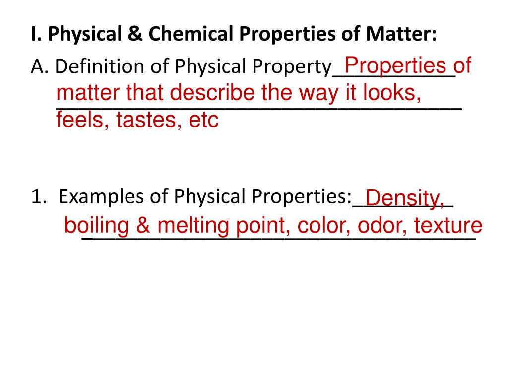 I Physical Chemical Properties Of Matter A Definition Of Physical Property___________ Powerpoint Ppt Presentation