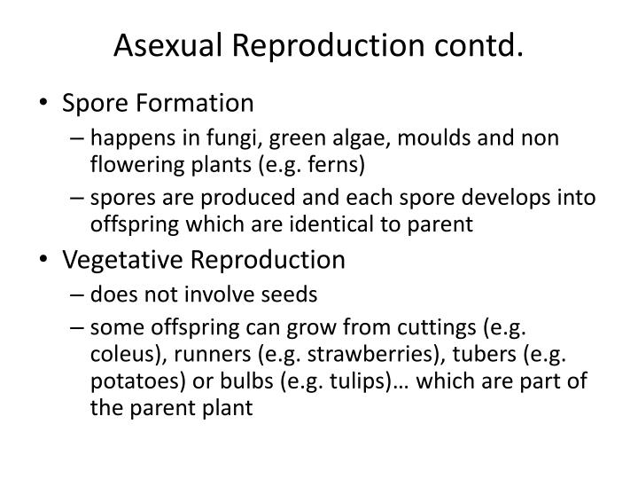 Some advantages of asexual reproduction in plants