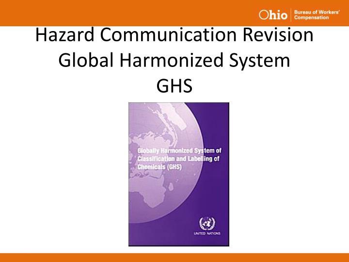 Hazard communication revision global harmonized system ghs