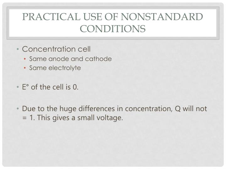 Practical use of nonstandard conditions