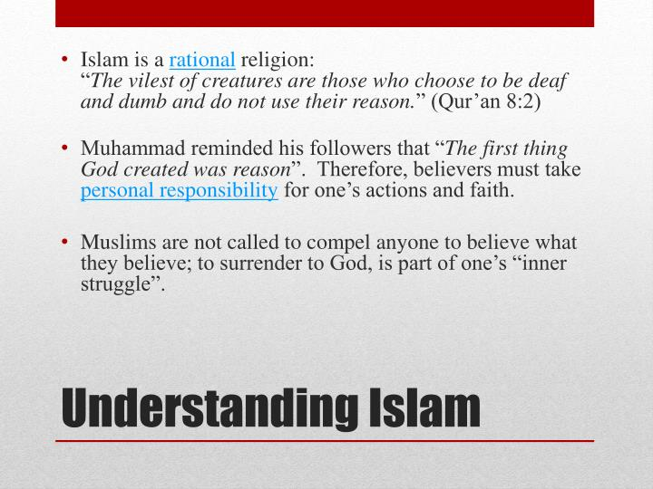 understanding islam essay Understanding islam & christianity is a great 101-level read if you are a christian and want to know more about islam josh mcdowell is no stranger to these sorts of works, as he has made a great career out of defending christianity.