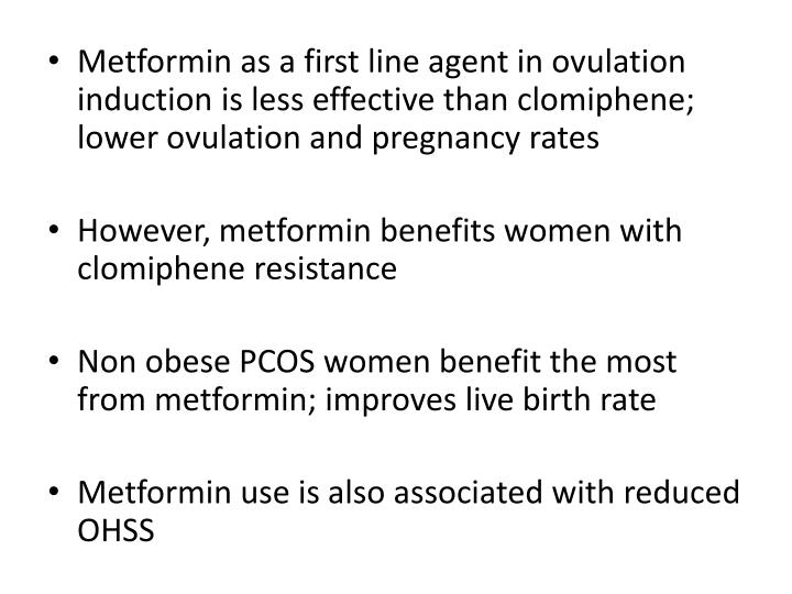 Metformin as a first line agent in ovulation induction is less effective than clomiphene; lower ovulation and pregnancy rates