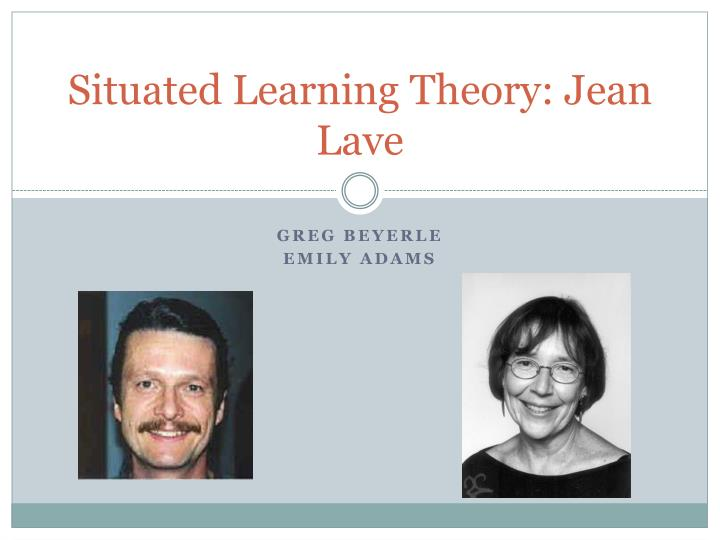 situated learning theory jean lave n.