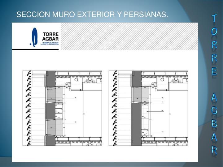 SECCION MURO EXTERIOR Y PERSIANAS.