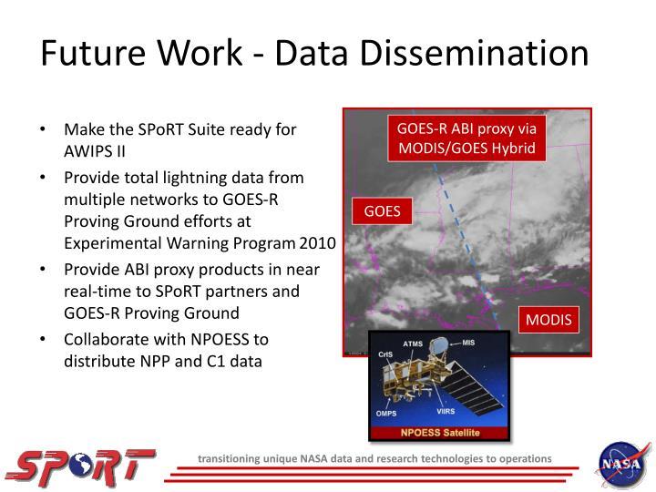 Future Work - Data Dissemination
