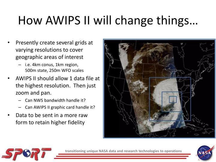 How AWIPS II will change things…