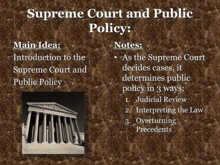 Supreme court and public policy