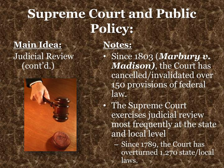 Supreme Court and Public Policy: