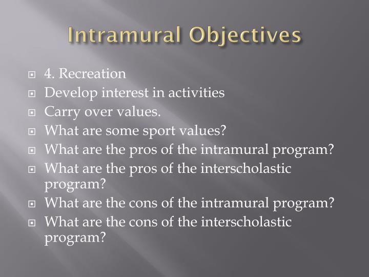Intramural Objectives