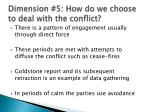 dimension 5 how do we choose to deal with the conflict