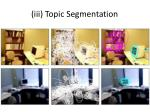 iii topic segmentation2