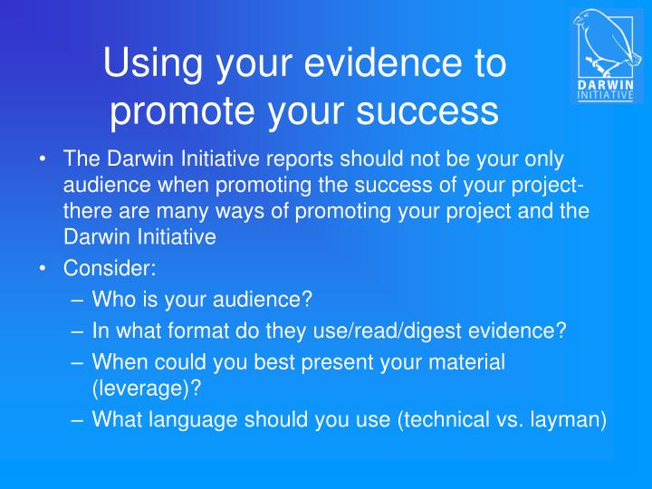Using your evidence to promote your success