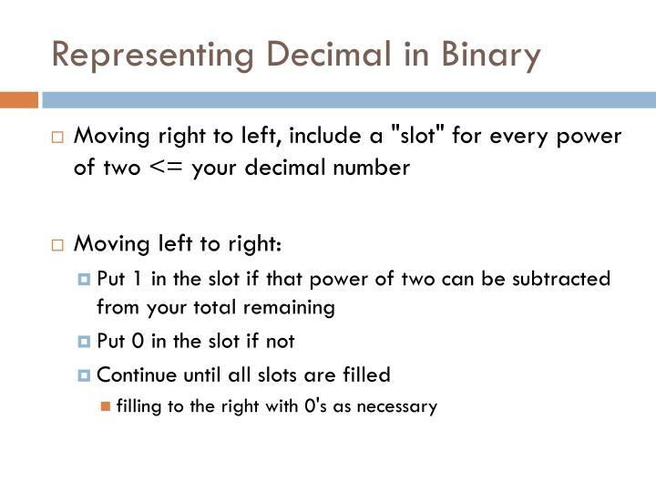Representing Decimal in Binary