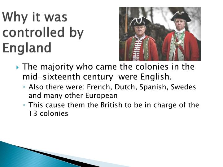 Why it was controlled by england