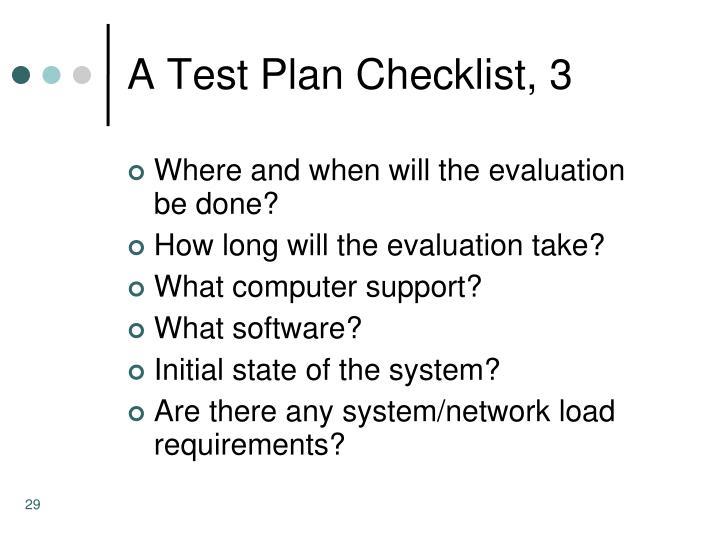 A Test Plan Checklist, 3