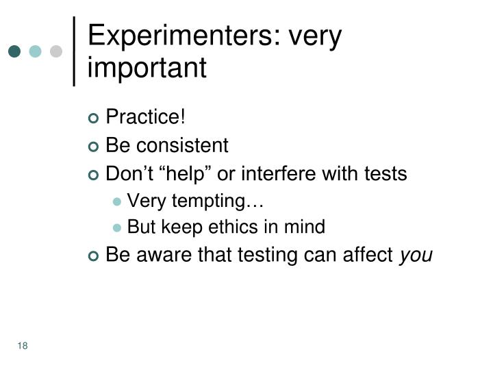 Experimenters: very important