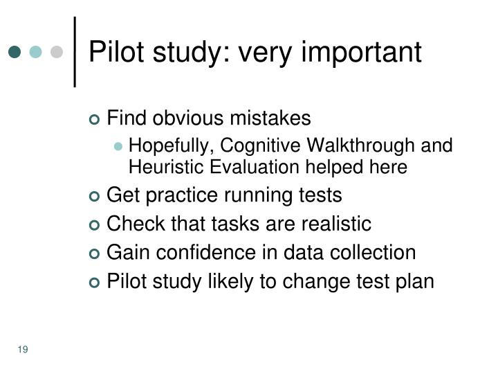 Pilot study: very important