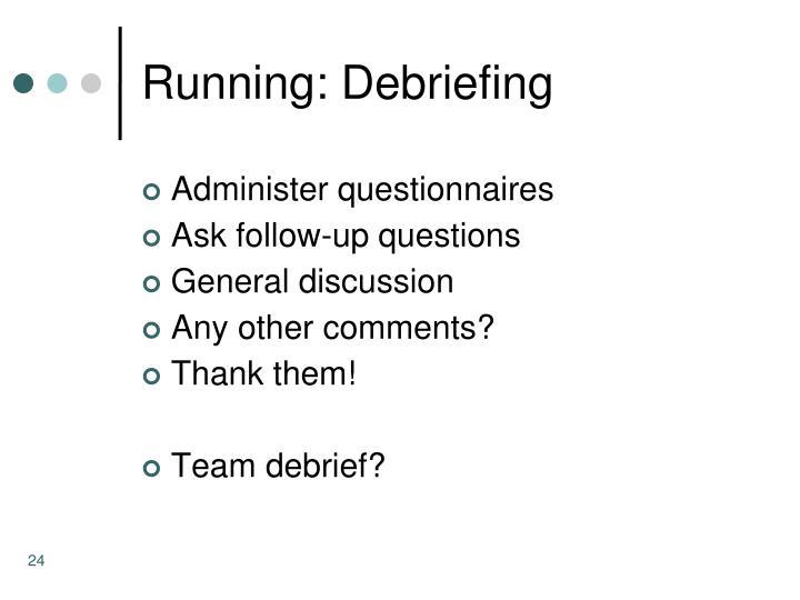 Running: Debriefing