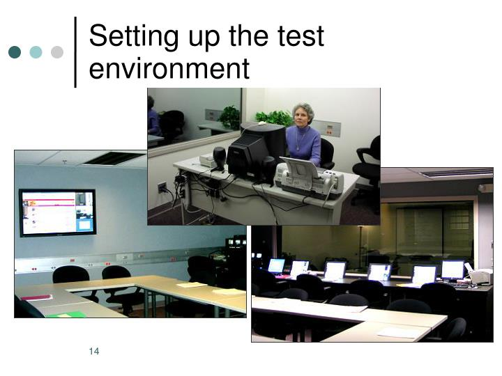 Setting up the test environment