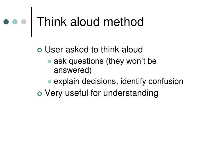 Think aloud method