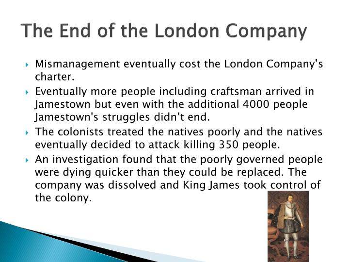 The End of the London Company