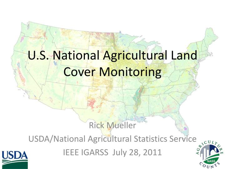 u s national agricultural land cover monitoring n.