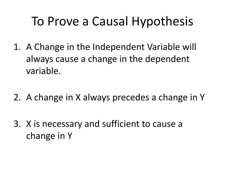 To Prove a Causal Hypothesis