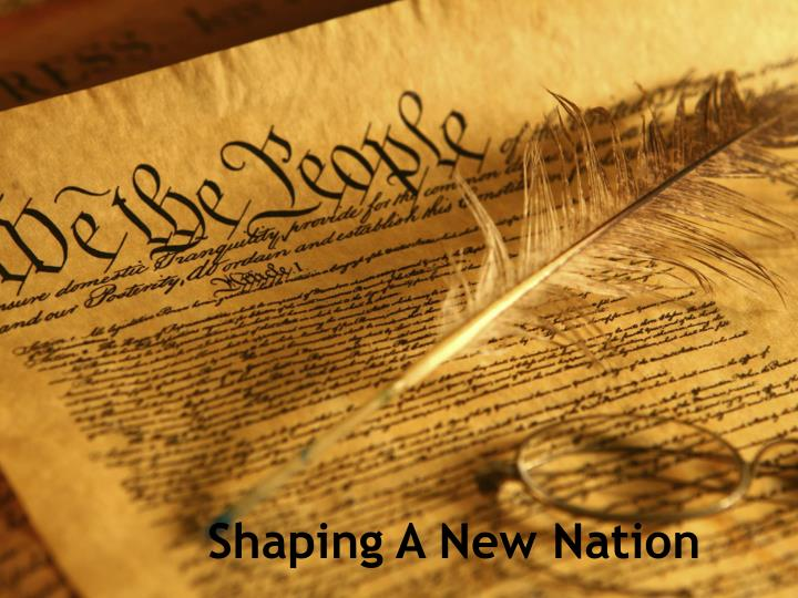 shaping a new nation n.