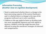 information processing another view on cognitive development