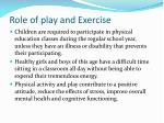 role of play and exercise